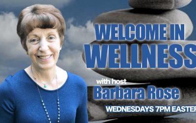 Welcome in Wellness Radio Show